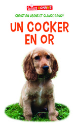 Vente Livres belges : Un cocker en or  - Claude Raucy - Christian Libens