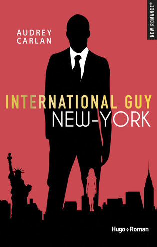 Vente Livre : International Guy - New York  - Audrey Carlan