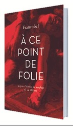 Vente Livre : A ce point de folie  - Franzobel