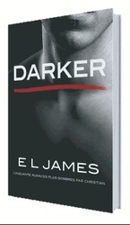 Vente Livre : Darker  - E.L. James - E. L. James