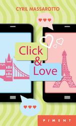 Vente Livre : Click & Love  - Cyril Massarotto
