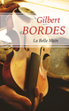 Vente Livre : La belle main  - Gilbert Bordes