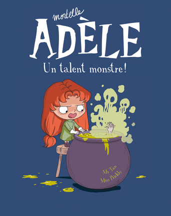 Vente Livre : Mortelle Adèle - Tome 6 - Un talent monstre !  - Mr Tan  - Miss Prickly