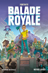 Vente Livre : Balade royale Fortnite  - Mathias Lavorel