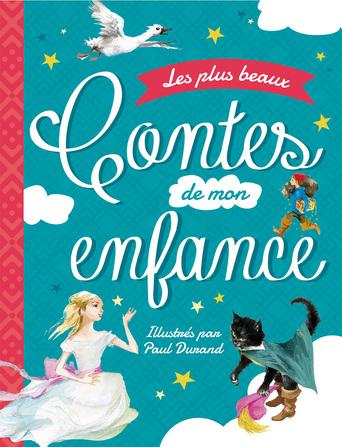 Les Plus Beaux Contes De Mon Enfance Exclusivite Livre Belgique Loisirs