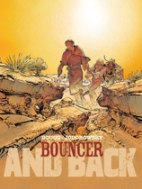 Vente Livre : Bouncer - Partie 2 - And back  - Alexandro Jodorowsky - F. Boucq