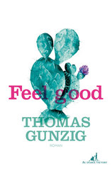 Vente  Feel good  - Thomas Gunzig
