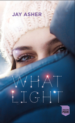 Vente Livre : What Light  - Jay Asher