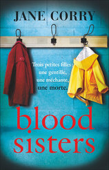 Vente Livre : Blood Sisters  - Jane Corry