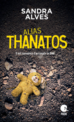Vente Livre : Alias Thanatos  - Sandra Alves
